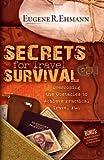 Secrets for Travel Survival, Eugene Ehmann, 1600374654