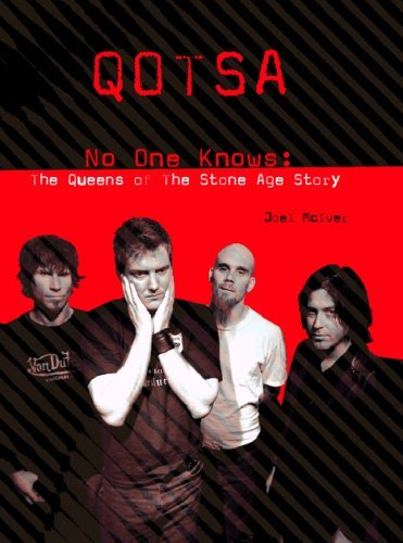 Download Queens of the Stone Age: The Unnofficial Story by Joel McIver (2005-09-10) PDF