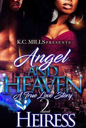 Angel And Heaven 2: A True Love Story cover