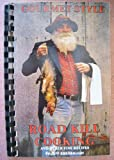 Gourmet Style Road Kill Cooking and Other Fine Recipes, Jeff Eberbaugh, 0962999601