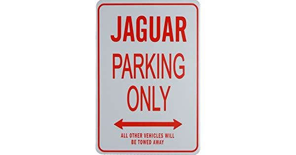Amazon.com: Jaguar Parking Only Sign: Automotive