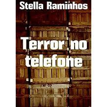 Terror no telefone (Portuguese Edition)