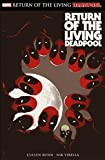 img - for Deadpool: Return of the living Deadpool book / textbook / text book