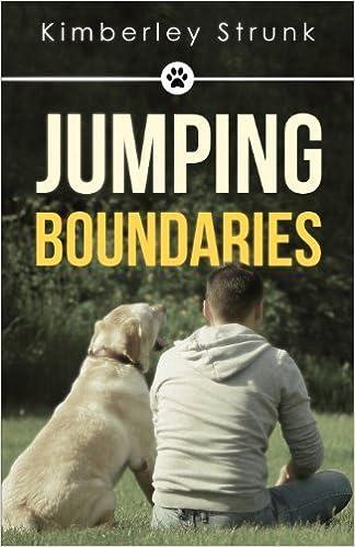 Jumping Boundaries by Kimberley Strunk (2013-11-14)