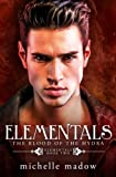 Elementals 2: The Blood of the Hydra (Volume 2)
