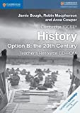 img - for Cambridge IGCSE  History Option B: the 20th Century Teacher's Resource CD-ROM (Cambridge International IGCSE) book / textbook / text book