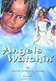 Angels Watchin', A. Shelton Rollins, 0802429211
