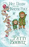 img - for Wee Darby Visits The North Pole book / textbook / text book