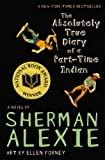 The Absolutely True Diary of a Part-Time Indian, Sherman Alexie, 0316013692