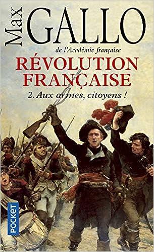 Revolution Francaise T2 Armes Docs Recits Essais French Edition Gallo Max 9782266198080 Amazon Com Books