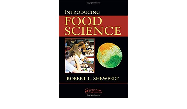 Introducing Food Science: Issues, Products, Functions and Principles
