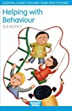 Helping with Behaviour, Sue Roffey, 0415342910