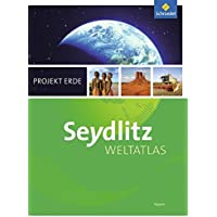 Seydlitz Weltatlas Projekt Erde - Aktuelle Ausgabe: Bayern