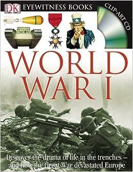 DK Eyewitness Books: World War I: Simon Adams