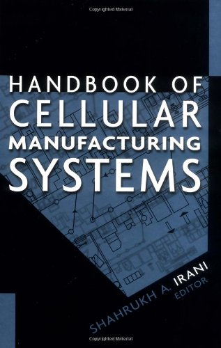 (Handbook of Cellular Manufacturing Systems)