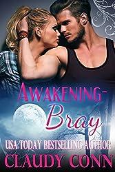 Awakening-Bray (Awakening Series Book 2)