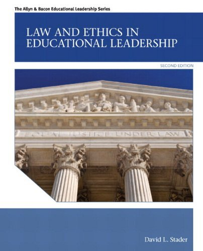 Law and Ethics in Educational Leadership Plus MyEdLeadershipLab with Pearson eText -- Access Card Package (2nd Edition) (Allyn & Bacon Educational Leadership) by Stader David L. (2012-04-27) Paperback