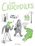 vignette de 'Les Crocodiles (Thomas Mathieu)'
