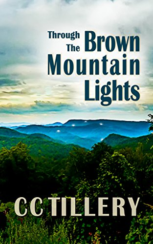 Through the Brown Mountain Lights: (Brown Mountain Lights Book 1)
