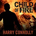 Child of Fire: A Twenty Palaces Novel, Book 1 Audiobook by Harry Connolly Narrated by Christian Rummel