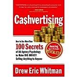 [(Cashvertising: How to Use 50 Secrets of Ad-Agency Psychology to Make Big Money Selling Anything to Anyone )] [Author: Drew