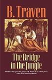 The Bridge in the Jungle (Jungle Novels)