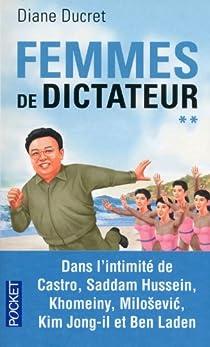 Femmes de dictateur, tome 2 par Ducret