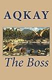 The Boss, Aqkay, 1483986578