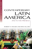 Contemporary Latin America - 1970 to the Present