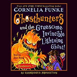 Ghosthunters and the Gruesome Invincible Lightning Ghost Hörbuch