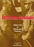 The Brown Battalions: Hitler's SA in Words and Pictures