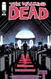 "The Walking Dead #74 ""1st Print"""