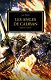 The Horus Heresy : Les anges de Caliban : Empereur et esclaves