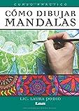 Cómo Dibujar Mandalas: Curso Práctico