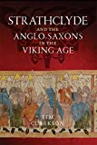 Strathclyde and the Anglo-Saxons in the Viking Age