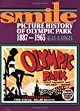 Front cover for the book Smile: A Picture History of Olympic Park 1887-1965 by Alan A. Siegel
