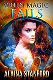When Magic Fails (Hypnotic Journey Book 2)