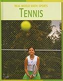 Tennis (Real World Math: Sports)