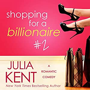 Shopping for a Billionaire 2 Audiobook