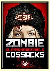 Sibir: the Zombie Cossacks (Sibir - Darkest Vol. 1) (Italian Edition)