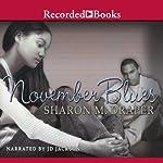 November Blues | Sharon M. Draper