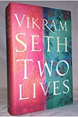 Two Lives BCE edition by Vikram Seth (2005) Hardcover Hardcover