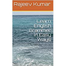 Learn English Grammer In Easy Ways: A Valid Book For Students Of All Age