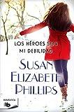 Los heroes son mi debilidad (Spanish Edition)