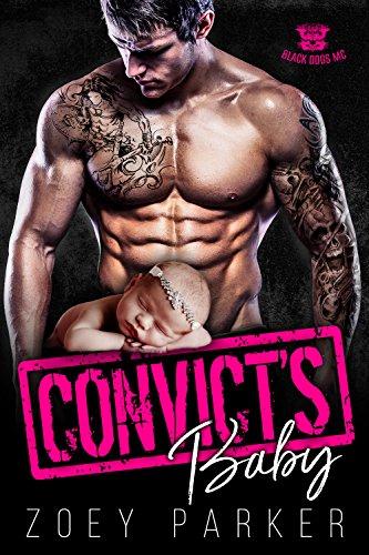 Convict's Baby: Black Dogs MC