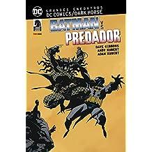 Grandes Encontros. Dc Comics Dark Horse. Batman Vs. Predador