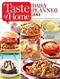 img - for Taste of Home DAILY PLANNER 2014 book / textbook / text book