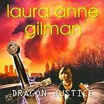 Dragon Justice | Laura Anne Gilman