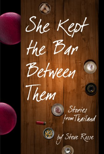 She Kept the Bar Between Them - Stories from Thailand