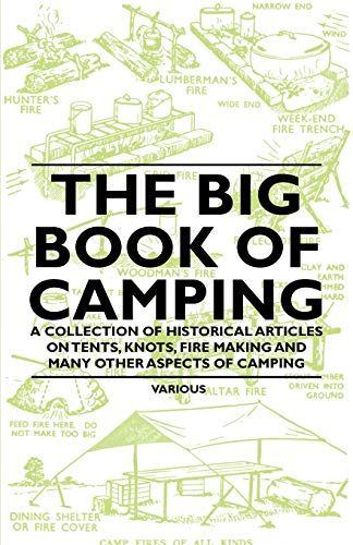 The Big Book of Camping - A Collection of Historical Articles on Tents